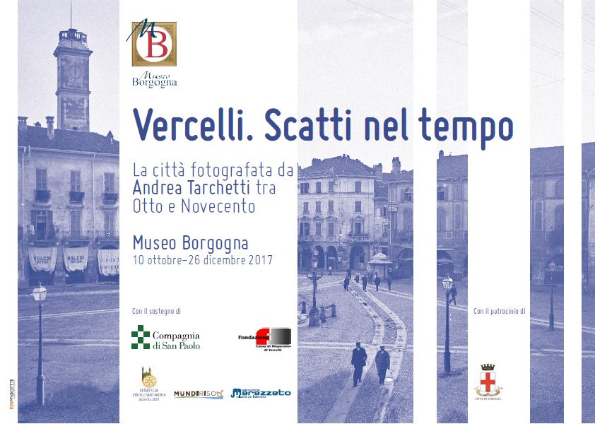 Vercelli, Museo Borgogna, mostra, Scatti nel tempo, Tarchetti